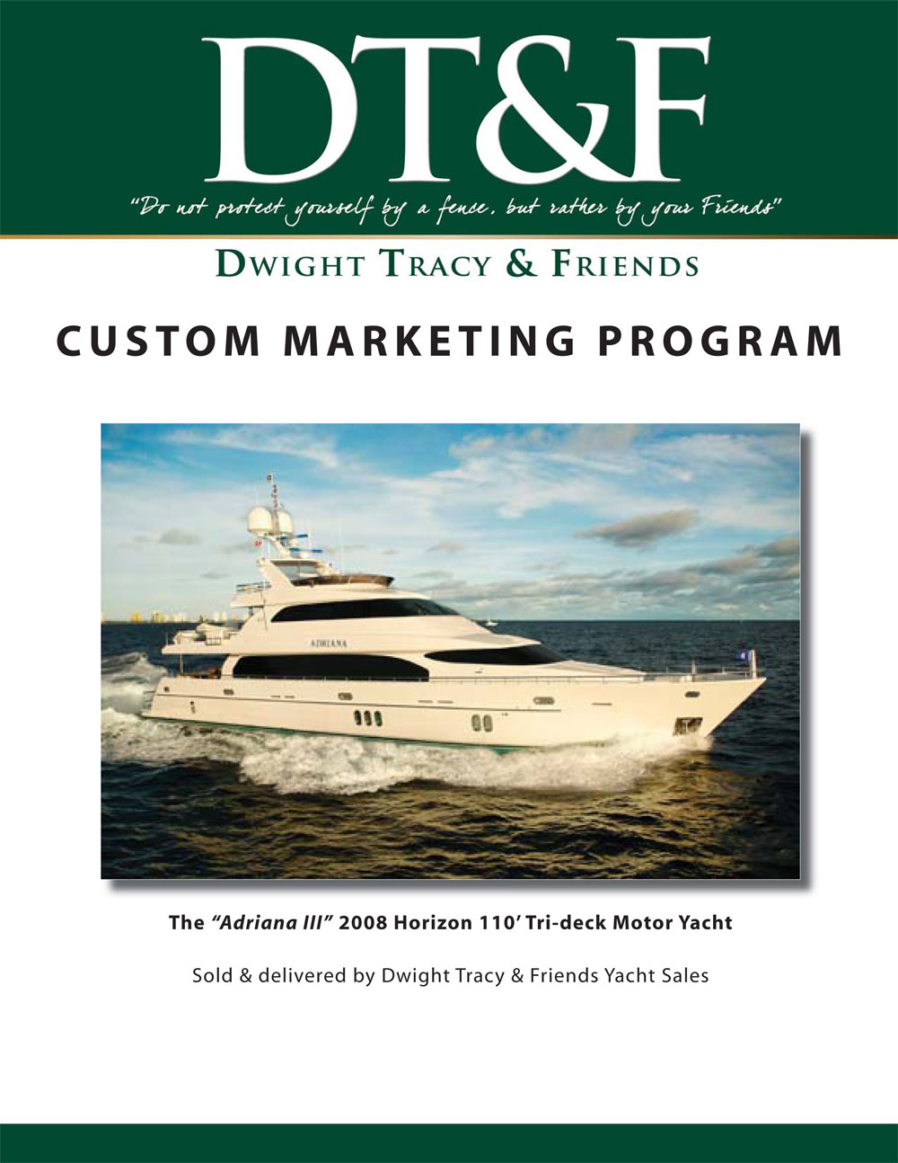 DT&F Yacht Sales Marketing Program picture 1